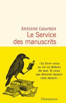 Le service des manuscrits d'Antoine Laurain